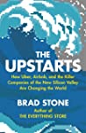 The Upstarts: How Uber, Airbnb and th...