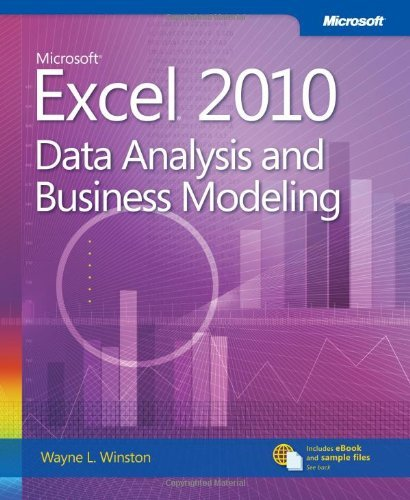 (Microsoft Excel 2010: Data Analysis and Business Modeling) By Winston, Wayne L. (Author) Paperback on (01 , 2011) par Wayne L. Winston
