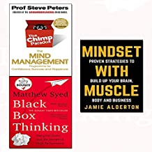 chimp paradox,mindset with muscle and black box thinking 3 books collection set - marginal gains and the secrets of high performance,the mind management programme to help you achieve success, confidence and happiness,proven strategies to build up your brain, body and business