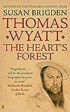 Thomas Wyatt: The Heart's Forest