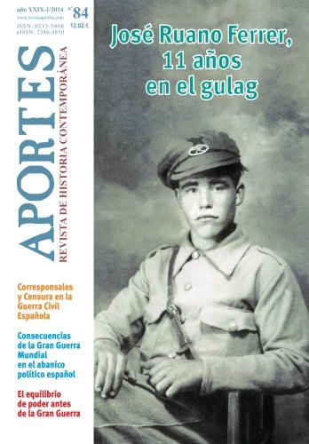 Aportes. Revista de Historia Contemporánea 84, XXIX (1/2014) por Aportes. Revista de Historia Contemporánea