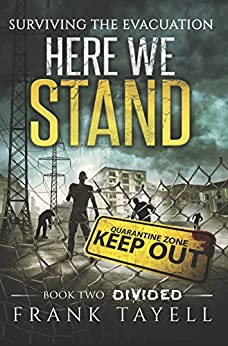Here We Stand 2: Divided: Surviving The Evacuation by [Tayell, Frank]