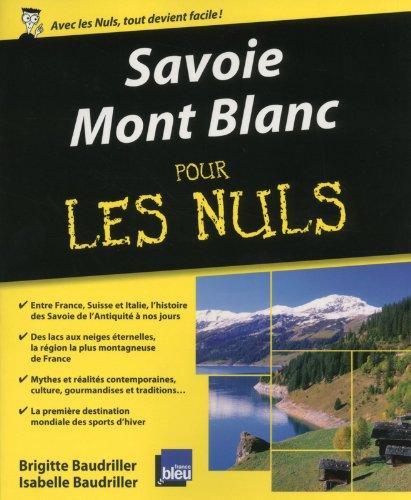 Savoie - Mont Blanc pour les Nuls