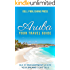 Aruba: Your Travel Guide: Isle of Enchantment Where Your Dreams Come True! (Traveling Around the World series Book 1)