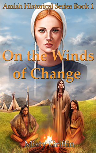ebook: On the Winds of Change (Amish Historical Series Book 1) (B0167SYAQI)