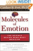 #2: Molecules of Emotion: The Science Behind Mind-Body Medicine