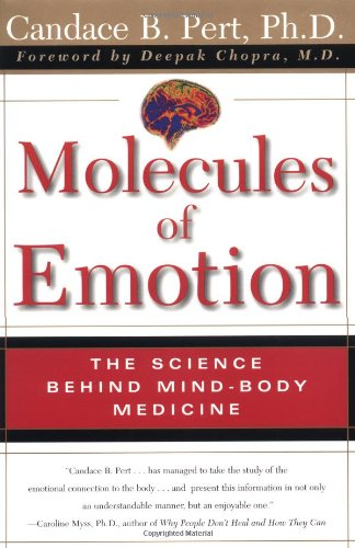 molecules-of-emotion-the-science-behind-mind-body-medicine-why-you-feel-the-way-you-feel