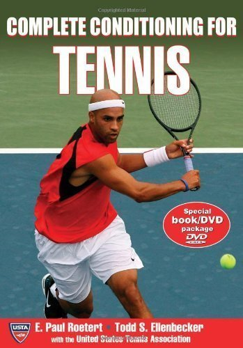 by Roetert, Paul, Ellenbecker, Todd, United States Tennis Assoc Complete Conditioning for Tennis (Complete Conditioning for Sports Series) (2007) Paperback