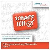 Prüfungsvorbereitung Mathematik Stufe 2: Schaff-Ich - Lernsoftware Mathematik zur individuellen Förderung Jugendlicher und junger Erwachsener zur Vorbereitung auf den Schulabschluss