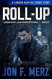 Roll-Up: A Lawson Vampire Story #27: A Supernatural Espionage Urban Fantasy Series (The Lawson Vampire Series) (English Edition)