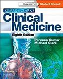 Kumar and Clark's Clinical Medicine, 8e