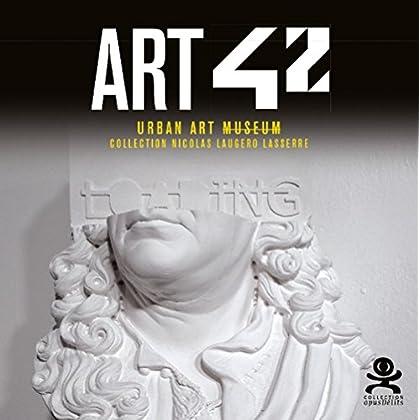 Art 42 - Urban Art Museum: Opus délits 70