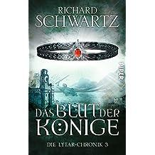 Das Blut der Könige: Die Lytar-Chronik 3
