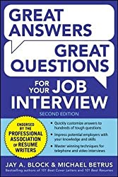Great Answers, Great Questions For Your Job Interview, 2nd Edition (Business Books)