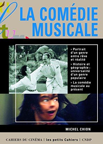 La Comédie musicale par Michel Chion