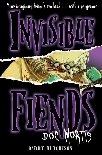 Invisible Fiends: Doc Mortis