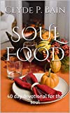 Book cover image for SOUL FOOD: 40 day devotional for the soul (1)