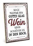 TypeStoff Holzschild mit Spruch – Man NEHME EIN GUTES Glas Wein – im Vintage-Look mit Zitat als Geschenk und Dekoration (Größe: 19,5 x 28,2 cm)