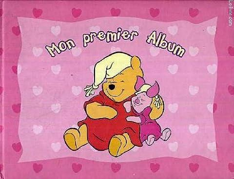 MON PREMIER ALBUM - WINIE THE POOH - Album vierge.
