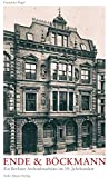 Ende und Böckmann: Ein Berliner Architekturbüro im 19. Jahrhundert