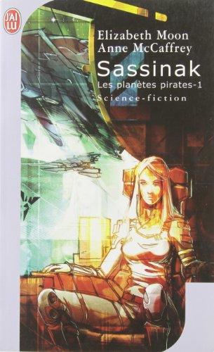 Les planètes pirates, Tome 1 : Sassinak