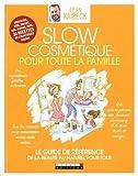 Slow Cosmétique pour toute la famille