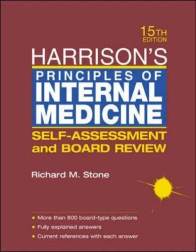 Harrison's Principles of Internal Medicine: Self-assessment and Board Review by Richard M. Stone (2001-08-01)