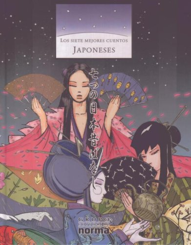 Los Siete Mejores Cuentos Japoneses / the Seven Best Japanese Stories por Andres Manosalva
