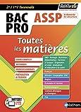 Toutes les matières Bac Pro ASSP Accompagnement Soins et Services à la Personne 2nd 1re Tle...