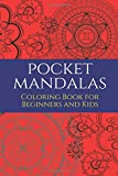 Best Creativity for Kids Teen Books For Girls - Pocket Mandalas: Small Pocket Coloring Book for Beginners Review