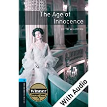 Age of Innocence - With Audio Level 5 Oxford Bookworms Library: 1800 Headwords