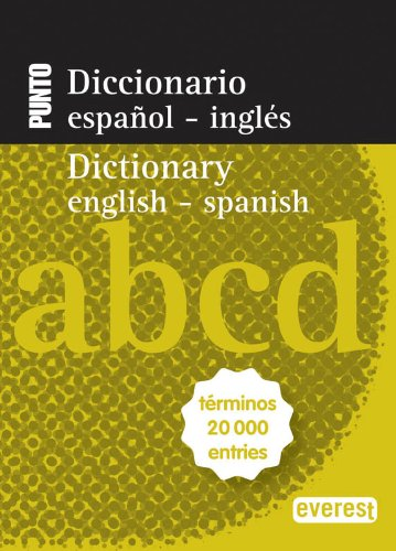 Diccionario Nuevo Punto Español-Inglés. English-Spanish: Términos 20 000 entries (Diccionarios bilingües) por Equipo Lexicográfico Interlex