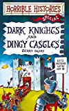 Horrible Histories Dark Knight & Dingy Castles