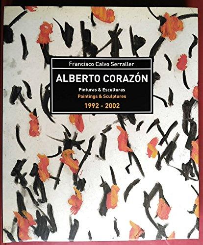 Alberto Corazón: pinturas y esculturas 1992-2002