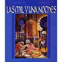 Las mil y una noches.: Edición Canónica