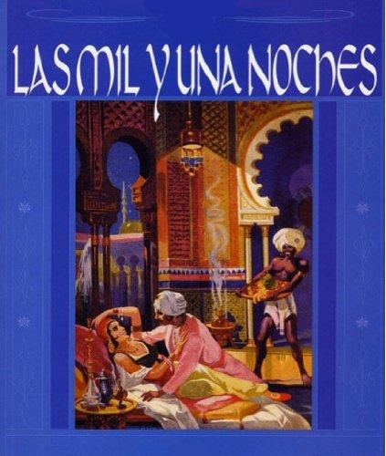 Las mil y una noches.: Edición Canónica por Anonimo