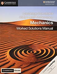 Cambridge International AS & A Level Mathematics Mechanics Worked Solutions Manual with Cambridge Elevate