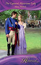 The Captain's Mysterious Lady (Mills & Boon Historical) (The Piccadilly Gentlemen's Club, Book 1)