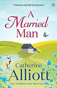 A Married Man by [Alliott, Catherine]