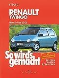 Renault Twingo von 6/93 bis 12/06: So wird's gemacht - Band 95
