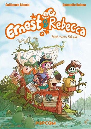 Ernest und Rebecca - Rettet Herrn Rebaud Bd. 7