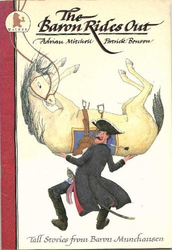 Portada del libro Baron Rides Out (The adventures of Baron Munchausen) by Adrian Mitchell (1988-09-29)