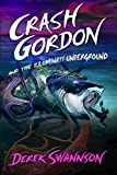 Crash Gordon and the Illuminati Underground by Derek Swannson front cover
