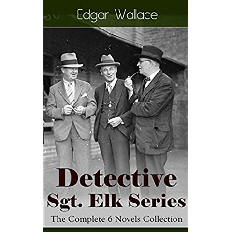 Detective Sgt. Elk Series: The Complete 6 Novels Collection: The Nine Bears, Silinski - Master Criminal, The Fellowship of the Frog, The Joker, The Twister, ... Men, White Face (English
