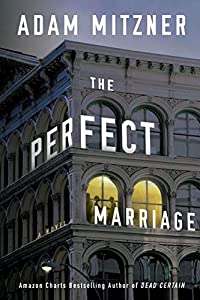 The Perfect Marriage: A Novel