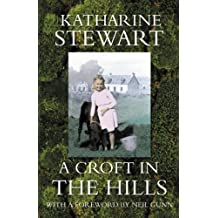Croft in the Hills by Katharine Stewart (2005-09-01)