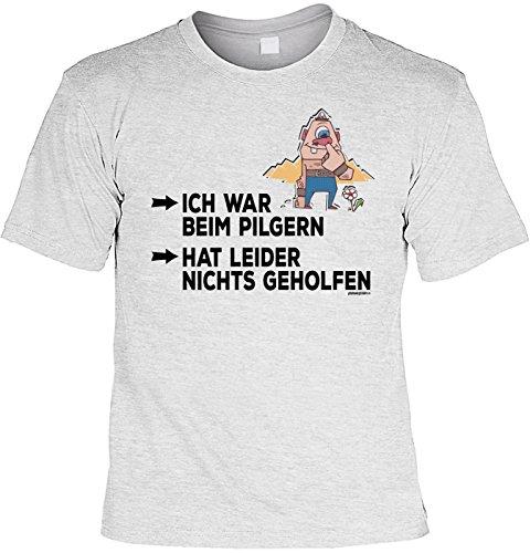 Wander T-Shirt Shirt Ich war beim Pilgern hat leider nichts geholfen Bergsteiger Wandertour Pilgern Alpinisten Ski Tour Wander Tour Wanderkleidung Grau