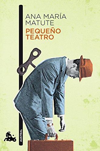 Pequeño teatro (Narrativa) por Ana María Matute