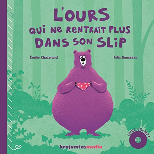 L'ours qui ne rentrait plus dans son slip (1CD audio MP3)