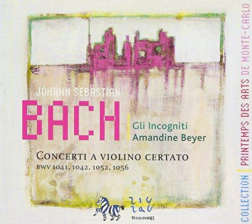 BACH - Concertos pour violon Bwv1041-1042 1052 et BWV1056
